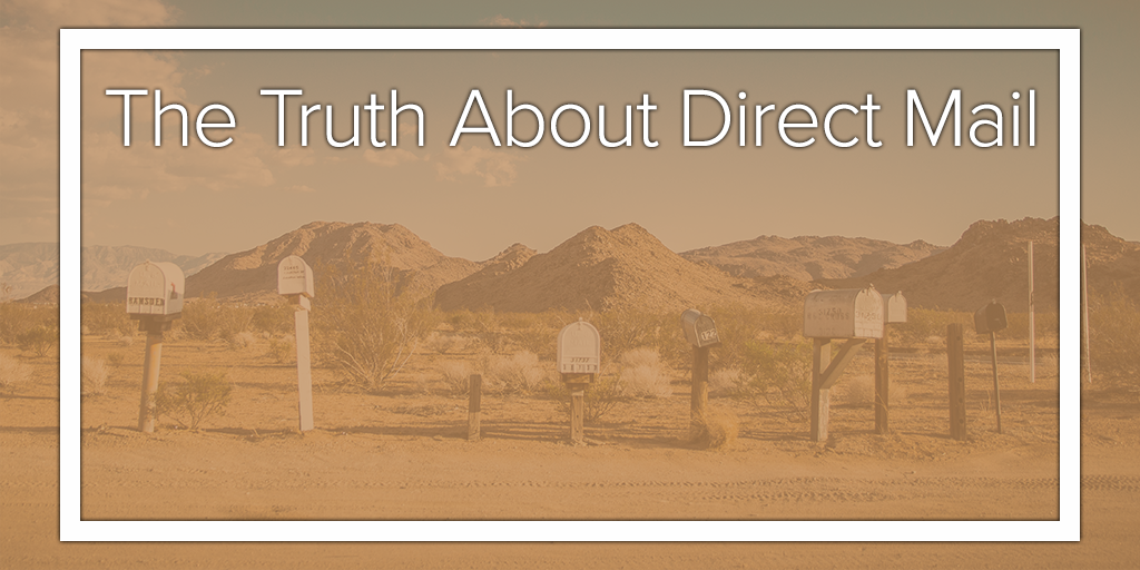 The Truth About Direct Mail
